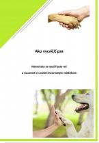,Predaj Ebookov - Ako vycvičiť psa